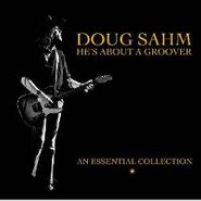 Doug Sahm, He's About A Groover - An Essential Collection (CD)