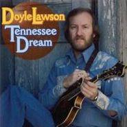 Doyle Lawson, Tennessee Dream (CD)