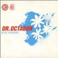 Dr. Octagon, Blue Flowers (CD)