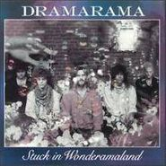 Dramarama, Stuck In Wonderamaland (CD)