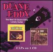 Duane Eddy, The Best Of Duane Eddy / Lonely Guitar (CD)