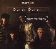 Duran Duran, Essential Duran Duran (Night Versions) (CD)