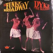 Dyke & the Blazers, The Funky Broadway (LP)