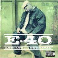 E-40, Loyalty And Betrayal (CD)