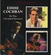 Eddie Cochran, My Way / Cherished Memories (CD)