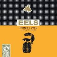 Eels, Hombre Lobo: 12 Songs Of Desire (CD)