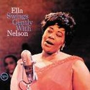 Ella Fitzgerald, Ella Swings Gently With Nelson (CD)