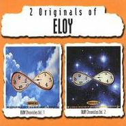 Eloy, 2 Originals Of Eloy - Chronicles 1 & 2 (CD)