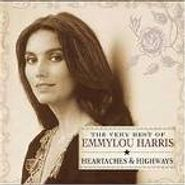 Emmylou Harris, The Very Best of Emmylou Harris: Heartaches & Highways (CD)