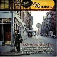 Eric Andersen, The Street Was Always There (CD)