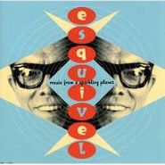 Esquivel, Music From A Sparkling Planet (CD)