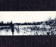 The Essence, Like Christ [Import] (CD)