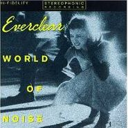 Everclear, World Of Noise (CD)