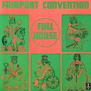 Fairport Convention, Full House (CD)