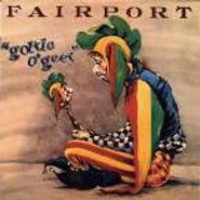 Fairport Convention, Gottle O' Geer (CD)