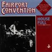 Fairport Convention, House Full: Fairport Convention Live In L.A. 1970 (CD)