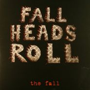The Fall, Fall Heads Roll (LP)