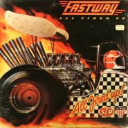 Fastway, All Fired Up (LP)