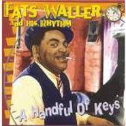 Fats Waller & His Rhythm, Handful Of Keys (CD)