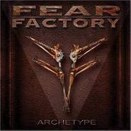 Fear Factory, Archetype (CD)
