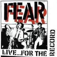 Fear, Live...For The Record (CD)