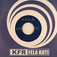 "Fela Ransome-Kuti, Monday Morning In Lagos (7"")"