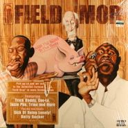 Field Mob, From Tha Roota To Tha Toota (LP)