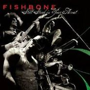 Fishbone, Still Stuck In Your Throat (CD)