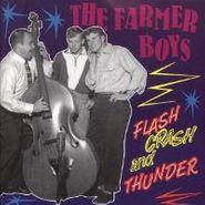 The Farmer Boys, Flash Crash and Thunder (CD)