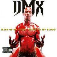 DMX, Flesh Of My Flesh, Blood Of My Blood (CD)