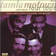 The Four Tops, Tamla Motown Early Classics - Four Tops (CD)