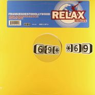 """Frankie Goes To Hollywood, Relax Remixes Part 2 (12"""")"""