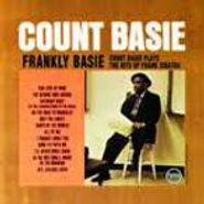 Count Basie, Frankly Basie: Count Basie Plays The Hits Of Frank Sinatra (CD)