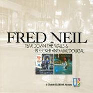 Fred Neil, Tear Down the Walls / Bleecker and MacDougal (CD)