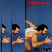Fred Small, No Limit (CD)