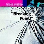 Freddie Hubbard, Breaking Point [Remastered] (CD)