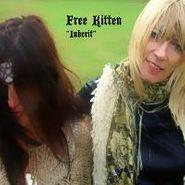 Free Kitten, Inherit (CD)