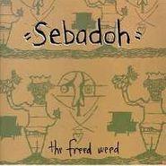 Sebadoh, The Freed Weed (CD)
