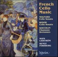 Albéric Magnard, Magnard / Widor / Koechlin: French Cello Music (CD)