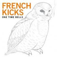 French Kicks, One Time Bells (CD)