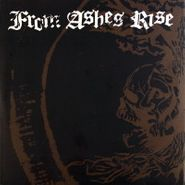 """From Ashes Rise, Rejoice The End / Rage Of Sanity (7"""")"""