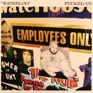 "Fucked Up, Daytrotter Sessions [Waterloo Version] (7"")"