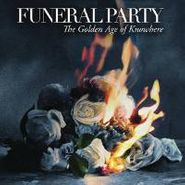 Funeral Party, The Golden Age of Knowledge (CD)