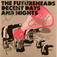 """The Futureheads, Decent Days And Nights [Signed] (7"""")"""