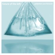 Future Of The Left, Polymers Are Forever [Import] (CD)