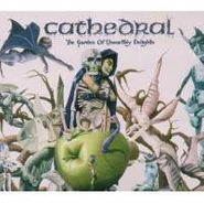 Cathedral, Garden Of Unearthly Delights (CD)