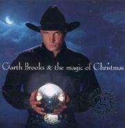 Garth Brooks, Garth Brooks & The Magic Of Christmas (CD)