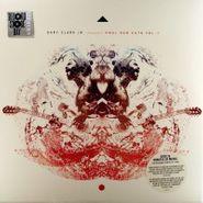 "Gary Clark Jr., Presents HWUL Raw Cuts Vol. 1 [Record Store Day 2012] (12"")"