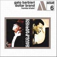 Gato Barbieri, Hamba Khale! (CD)