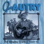 Gene Autry, The Singing Cowboy: Chapter Two (CD)